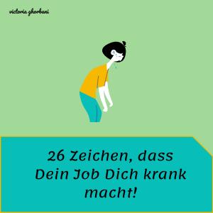 Mein Job macht mich krank, Unglücklich im Job, Job Kündigen, Coaching Bremen, Jobwechseln, berufliche Neuorientierung, berufliche Veränderung